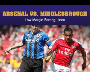 Arsenal vs. MIddlesbrough - Low Margin Betting Lines
