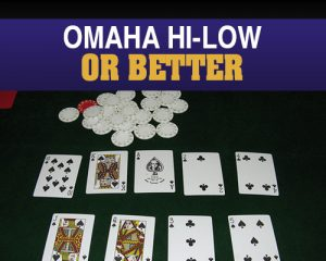 Omaha hi-low split-8 or better