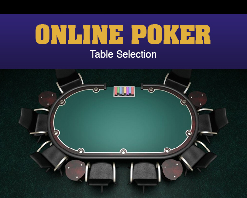 Online Poker - Table Selection