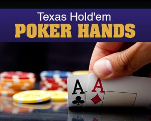 Texas Hold'em Poker Hands